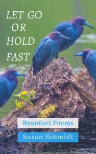 Book Launch Set For Let Go Or Hold Fast Beaufort Poems Wfmjcom